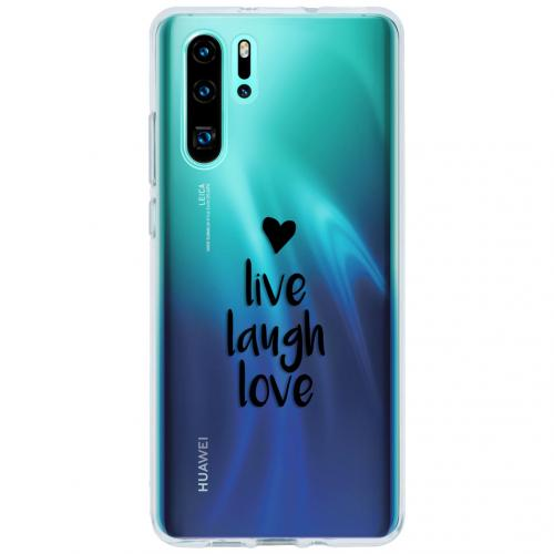 Design Backcover voor de Huawei P30 Pro - Live Laugh Love